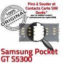 Samsung Galaxy Pocket GT s5300 S Pins Reader Card SIM Dorés SLOT ORIGINAL Connecteur Carte Lecteur Contacts Connector à souder OR
